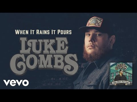 Luke Combs - When It Rains It Pours (Audio)