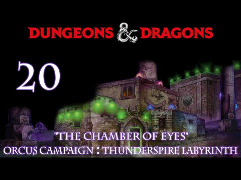 "Dungeons & Dragons 5e Orcus Campaign, Episode 20 ""Thunderspire Labrinth"""