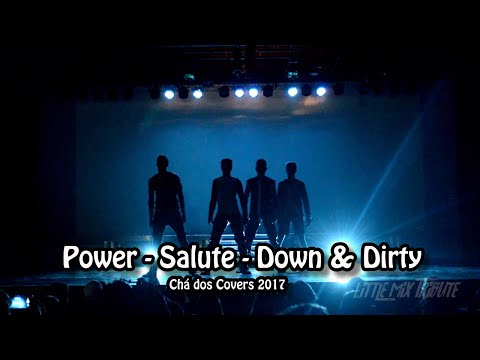 Little Mix Tribute - Power / Salute / Down & Dirty male version