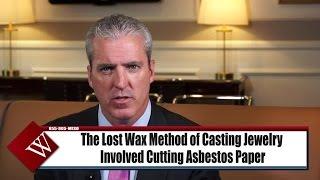 How Were Jewelers Exposed to Asbestos, Causing Mesothelioma? – NY Attorney Joe Williams explains