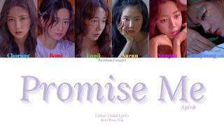 Apink (에이핑크) - Promise Me (말보다 너) [Colour Coded Lyrics Han/R…
