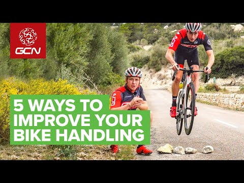 5 Ways To Improve Your Bike Handling | Cycling Skills