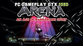 ARENA an Age of Barbarians story PC Gameplay (Gore,Zombies,T-Rex/1080p/60fps).