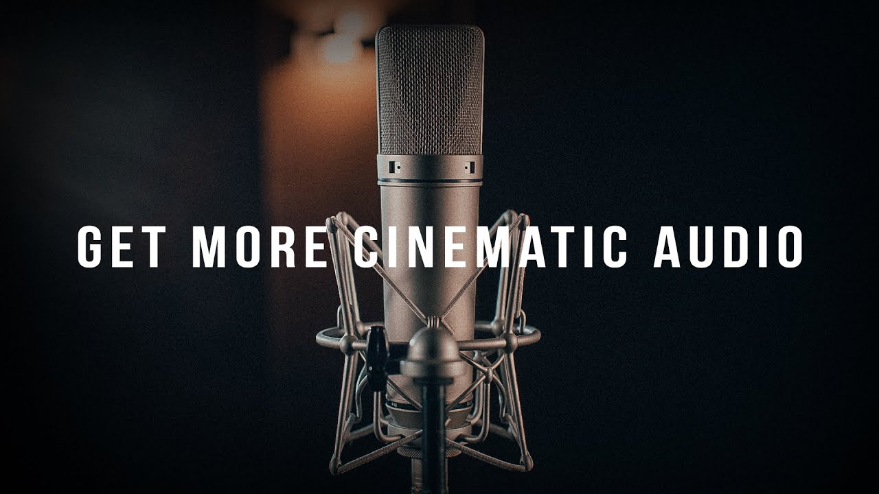 How To Get Better Audio for Your Films