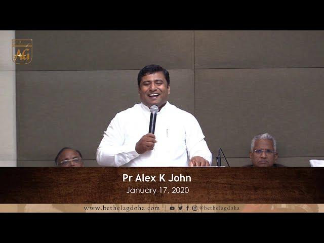 Pr. Alex K John | Malayalam Sermon | 17 January 2020