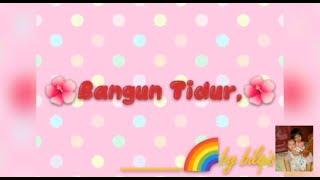 Bangun tidur ku terus mandi - Lagu anak-anak Indonesia cover Bilqis