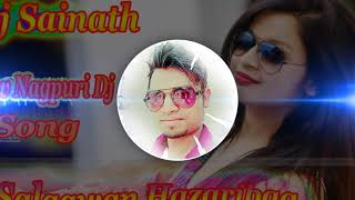 Ek Aankh Maru To - New Nagpuri Dj Song 2019 - DJ SAINATH