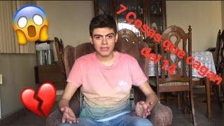 7 Cosas Que Me Cagan Del 14 * José Vazquez