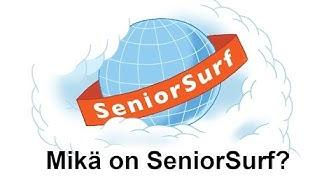 VTKL SeniorSurf: Mikä on SeniorSurf?