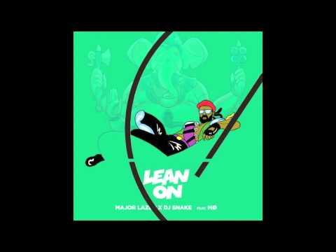 Major Lazer & DJ Snake - Lean On (feat. MØ) Arath Galvan remix