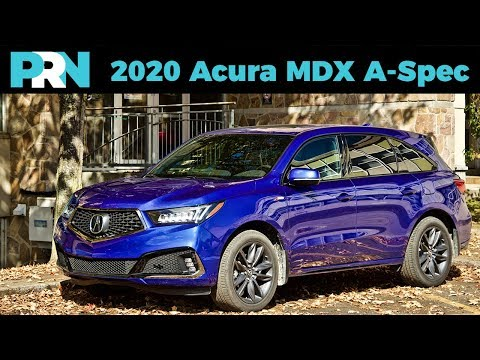 A Safe Bet For No-Fuss Buyers | 2020 Acura MDX A-Spec Review