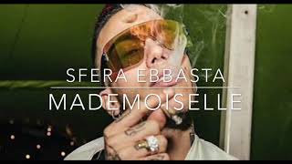 Sfera Ebbasta - Mademoiselle (Prod. Charlie Charles)