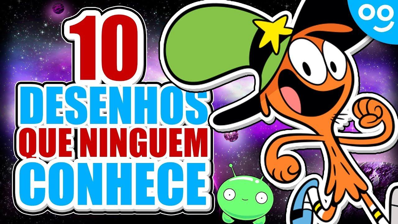 ***** Os 10 Desenhos Que NinguÉm Conhece *****
