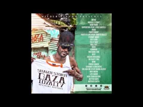 Shawn Storm - Gaza Loyalty (Official Mixtape - Wildcat Sound) - 2016