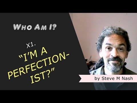 """""""I Like To Get It 'Right (I'm a Perfectionist!)"""" - Who Am I? Xtra #01 (6th Video)"""