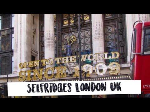 SELFRIDGES | LONDON | UK