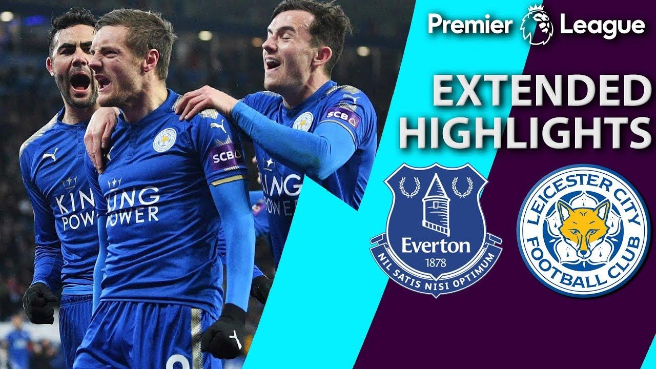 Everton V Leicester City Premier League Extended