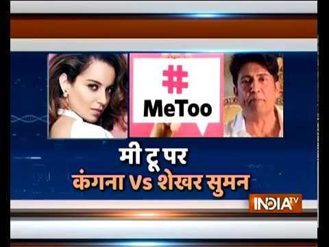 Kangana Ranaut and Shekhar Suman open up on #MeToo campaign