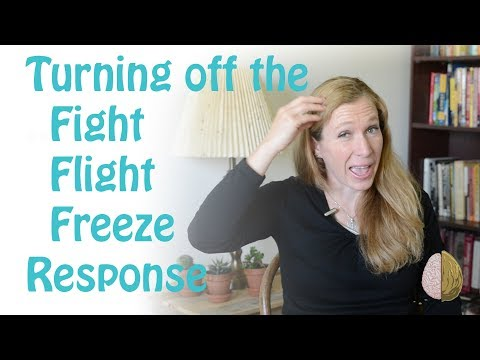 How to Turn off the Fight, Flight, Freeze Response: Anxiety Skills #4