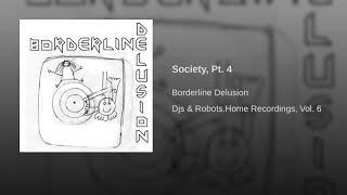 Society, Pt. 4