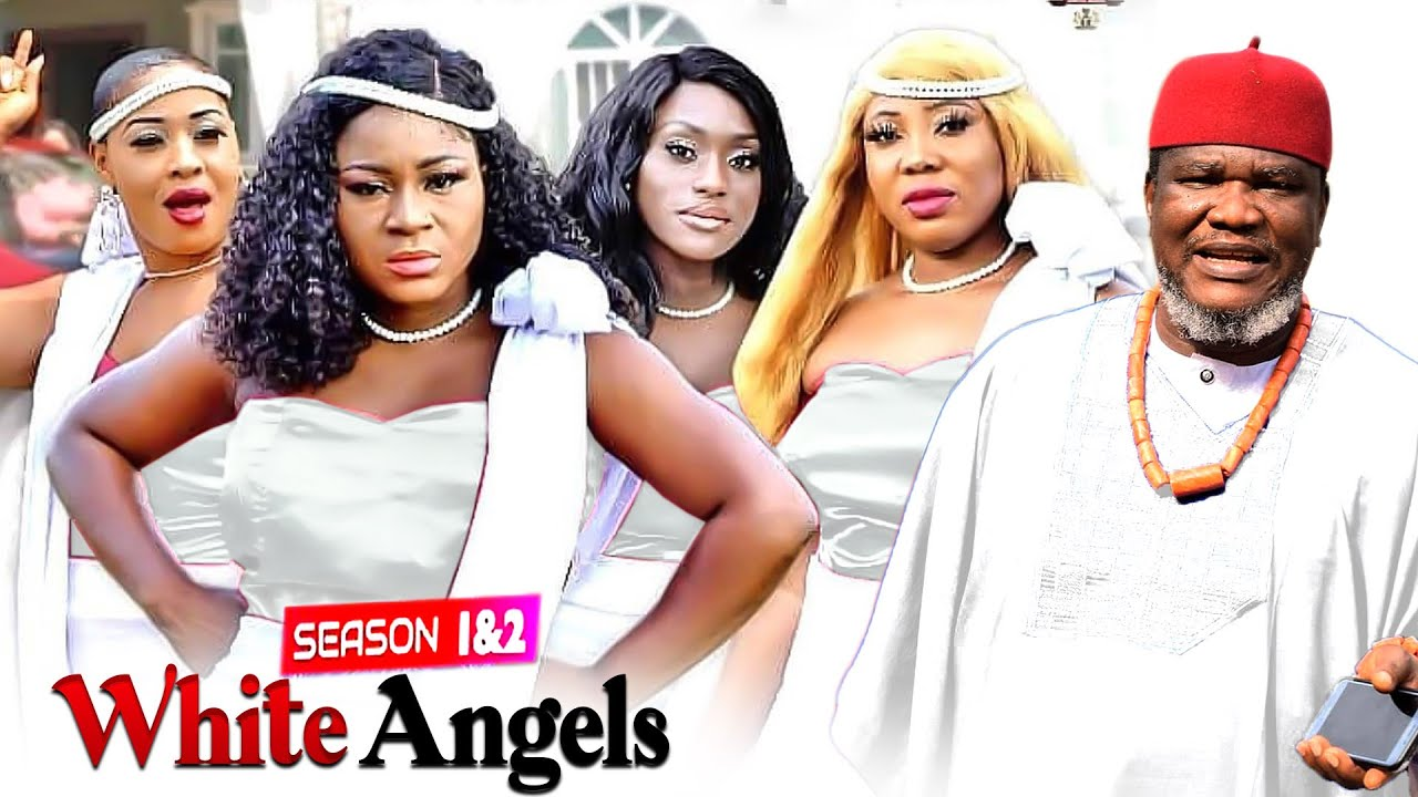 Download WHITE ANGELS 1&2 Complete UGEZU J. UGEZU DESTINY ETIKO 2021 LATEST NIGERIAN MOVIE/ NOLLYWOOD MOVIE