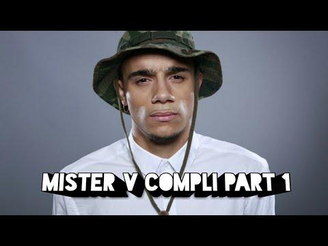 Mister V compli part 1