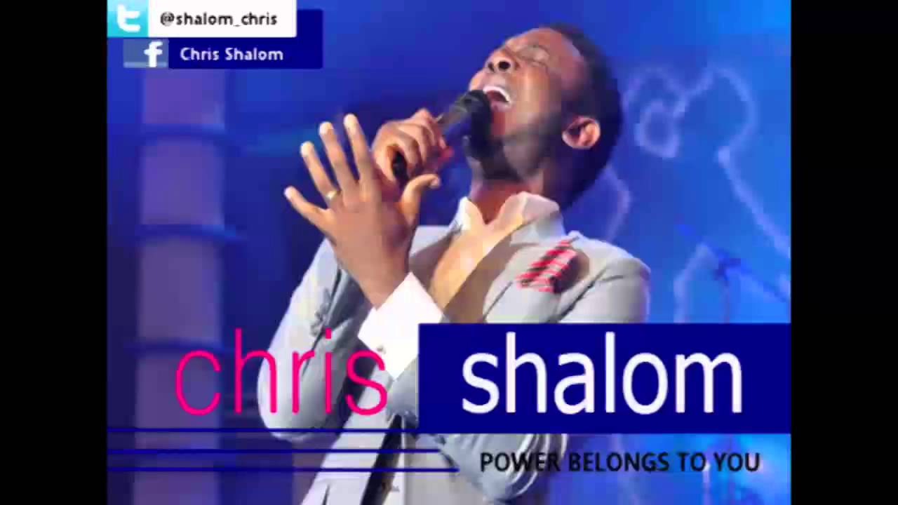 chris-shalom-power-belongs-to-you-official-audio-chris-shalom