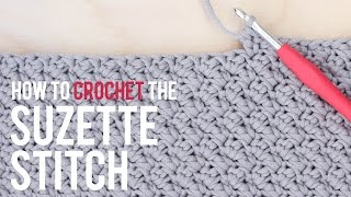 How To Crochet the Suzette Stitch: Beginner Friendly Tutorial