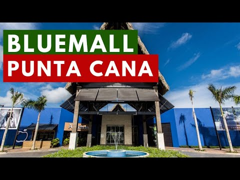 Bluemall Punta Cana | The Closest Mall To The Punta Cana International Airport
