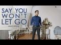 Say You Won 39 t Let Go James Arthur cover by Desmond Amos