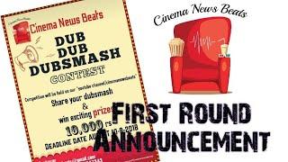 Dubsmash Contest | First Round Announcement | Cinema News Beats