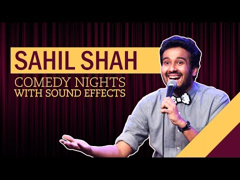 EIC: Comedy Nights with Sound Effects  Sahil Shah Stand Up Comedy