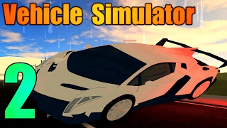 [ROBLOX: Vehicle Simulator] - Lets Play Ep 2 - LAMBORGHINI VENENO TEST DRIVE!