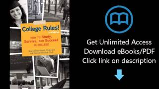 Download College Rules!, 3rd Edition: How to Study, Survive, and Succeed in College PDF
