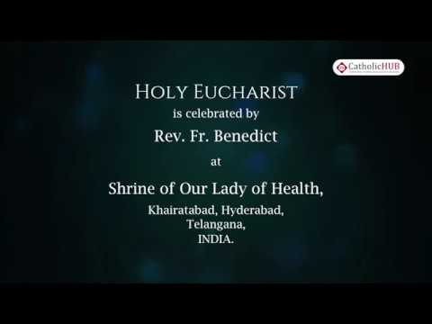 Novena Day - 6, English Mass @ Shrine of Our Lady of Health, Khairatabad, HYD, TS, IND  4-9-19