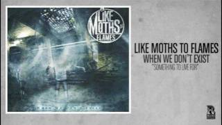 Watch Like Moths To Flames Something To Live For video