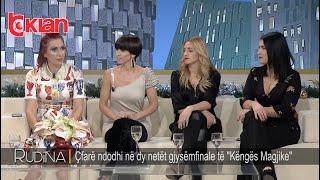 "Rudina - Cfare ndodhi ne dy netet gjysemfinale te ""Kenges Magjike"" (07 dhjetor 2018)"