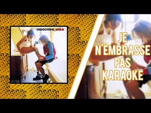Indochine - Je n'embrasse pas (karaoké)