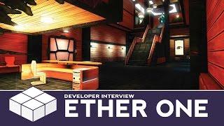 Ether One - Gameplay & Developer Interview