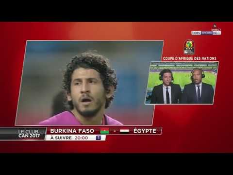 LE CLUB CAN 2017 AVANT-MATCH   DEMI-FINALE BURKINA FASO vs ÉGYPTE