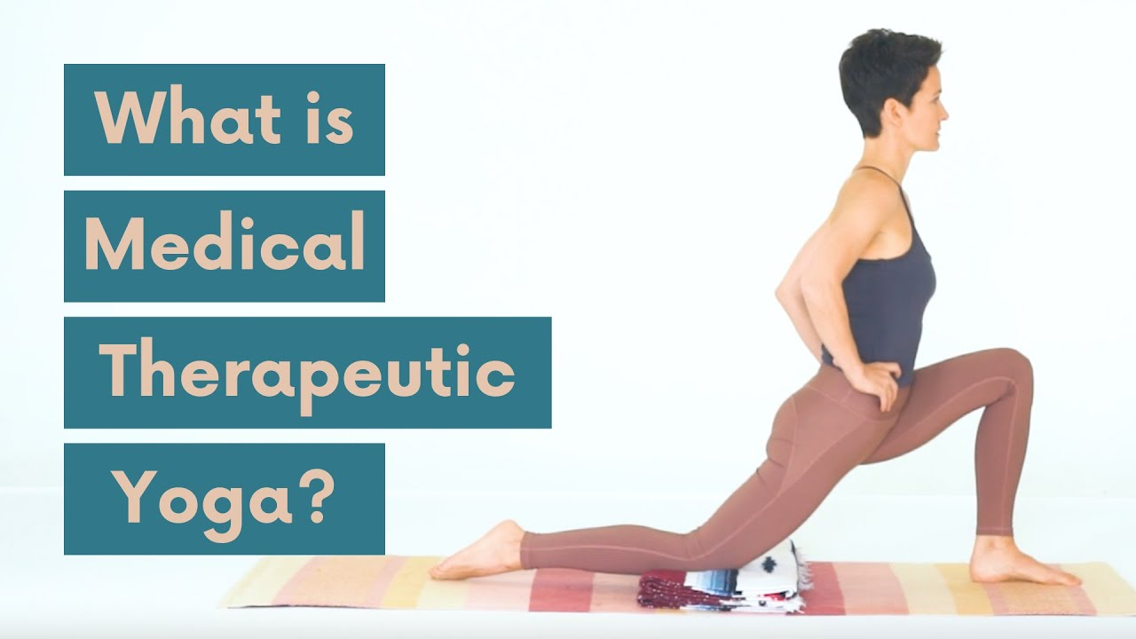 Introduction to Medical Therapeutic Yoga - YouTube