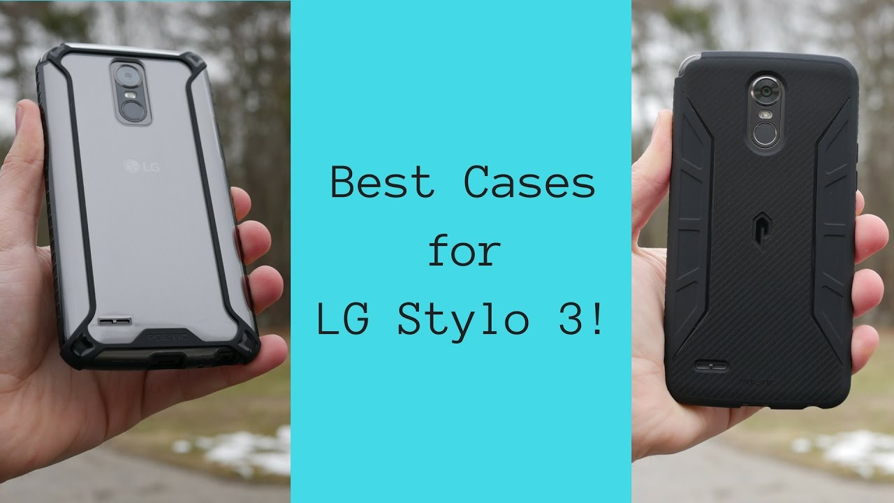 new style 5efc8 b8665 Best Cases for the LG Stylo 3!