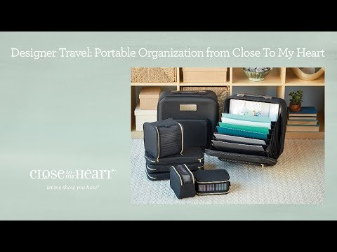 Designer Travel: Portable Organization from Close To My Heart