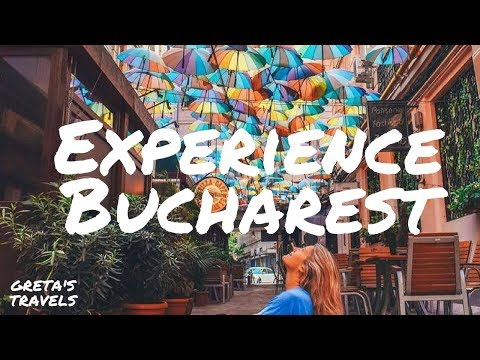 #EXPERIENCE BUCHAREST - Find out the best things to do in Bucharest in a weekend!