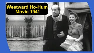 Westward Ho-Hum 1941Comedy Movie  | Classic Short Movie | Vintage Movie