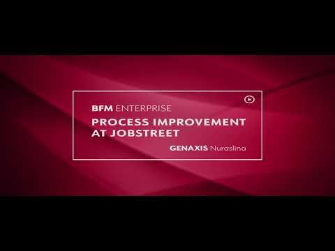 BFM Enterprise: Process Improvement at Jobstreet