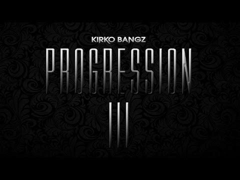 Kirko Bangz - Make It Mine ft. Trinidad James [Progression 3]