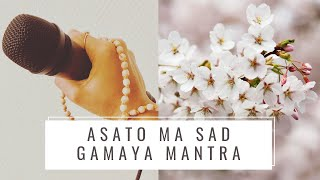 Asato Ma Sad Gamaya - Flow's Therapy