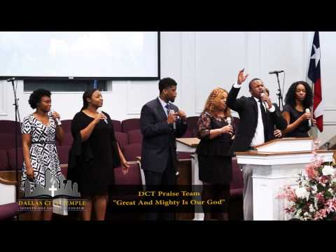 """""""Great And Mighty Is Our God,"""" DCT Praise Team, Dallas City Temple,  March 21, 2014"""