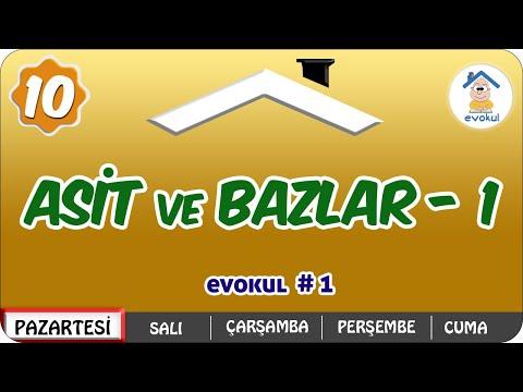 Asitler ve Bazlar-1 | 10.Sınıf #uzaktanegitim #evokul Kampı